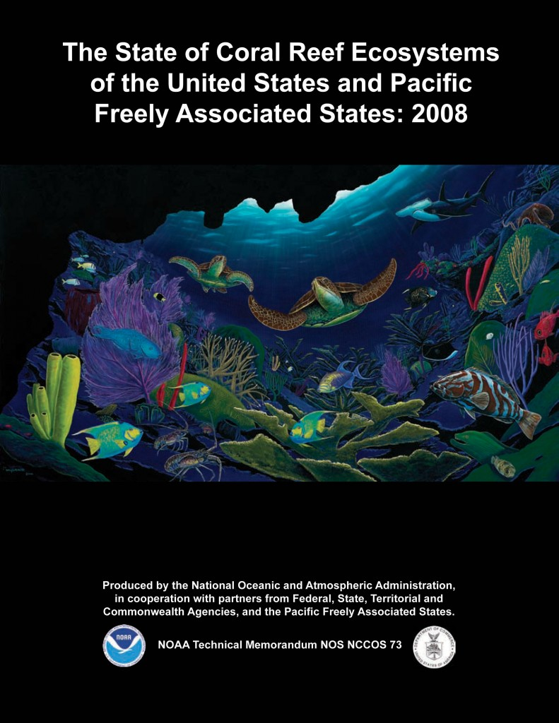 The State of Coral Reef Ecosystems of the United States and Pacific Freely Associated States: 2008 (image credit: NOAA )