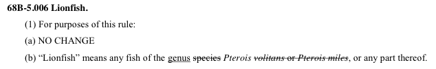 In a controversial move, the State of Florida decided to ban all members of the genus Pterois rather than just the two species that are invasive in Florida.
