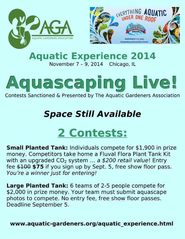 Details on the AGA / Aquatic Experience 2014 Live Aquascaping Contest in Chicago, IL