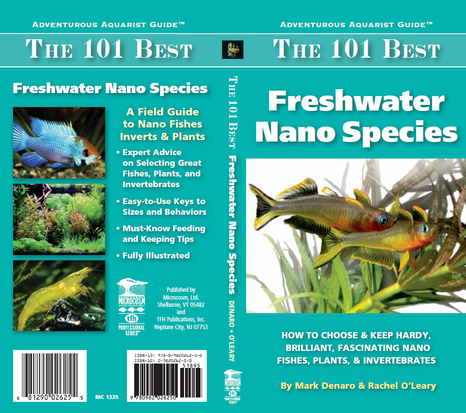 Front (right) and back (left) cover of the latest freshwater aquarium book, The 101 Best Freshwater Nano Species, by Mark Denaro and Rachel O'Leary