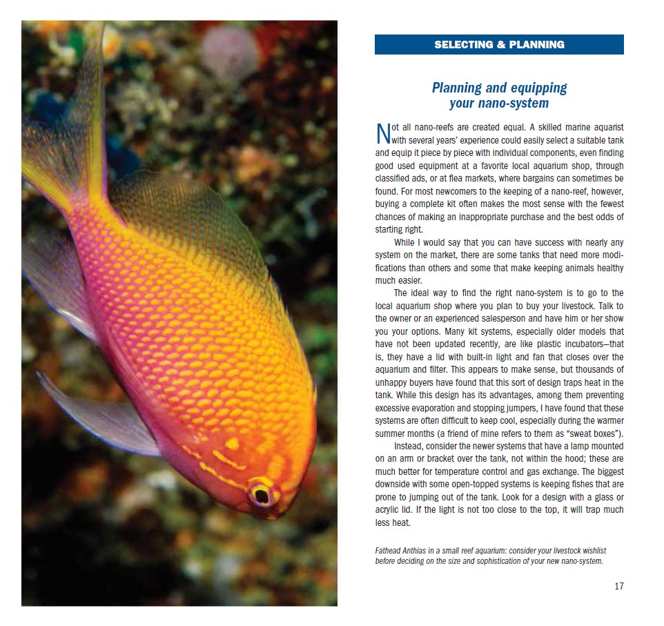 More than just a list of 101 ideal species for nano marine aquariums, this guide starts with the fundamentals of selecting and planning a nano-reef system.