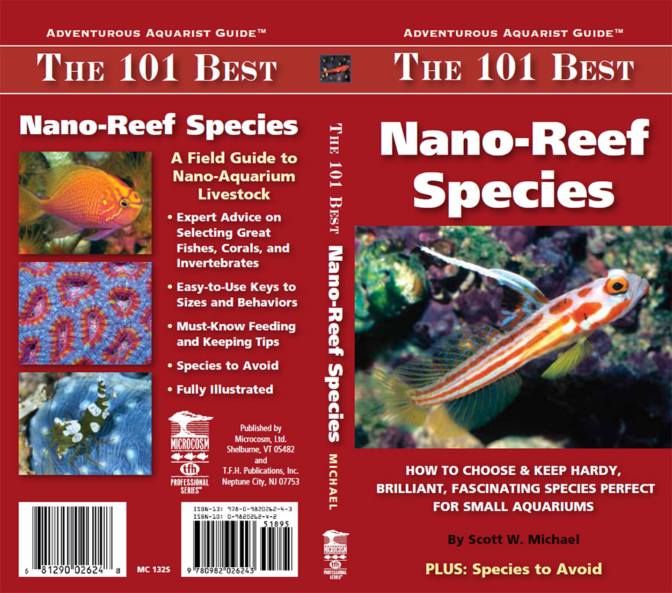 Front (right) and back (left) cover of the latest freshwater aquarium book, The 101 Best  Nano Reef Species, by Scott Michael