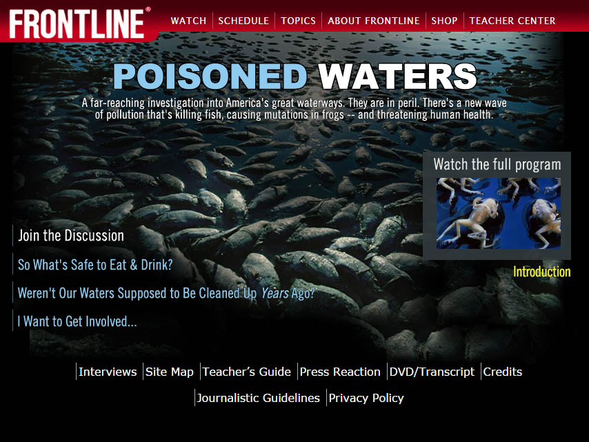 The PBS Frontline Poisoned Waters website.