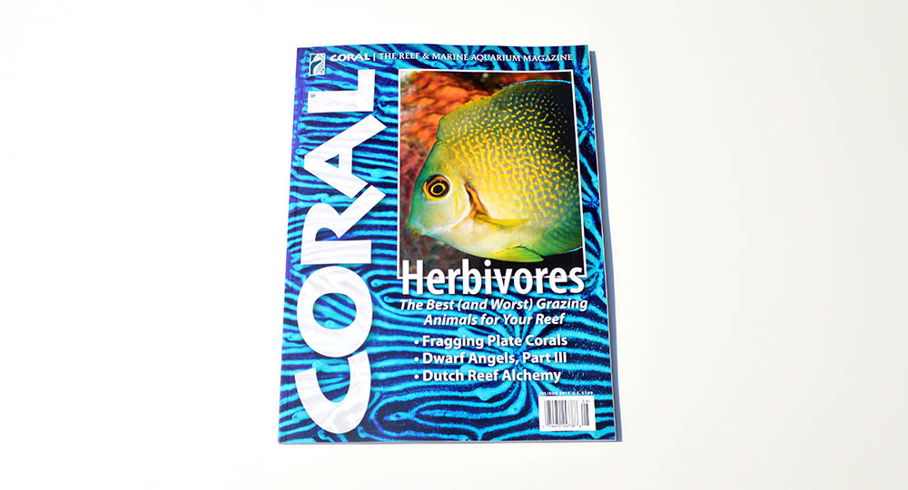 The cover of HERBIVORES, our feature for the July/August 2015 issue of CORAL Magazine, examining The Best (and Worst) Grazing Animals for Your Reef!