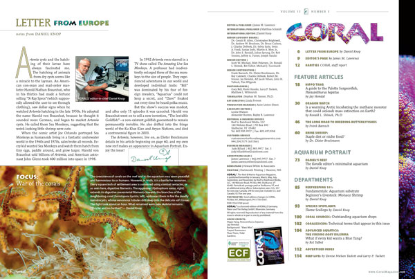 International Editor Daniel Knop introduces our Artemia (Brine Shrimp) Guide, and our table of contents highlights the other features of the newest issue of CORAL Magazine.