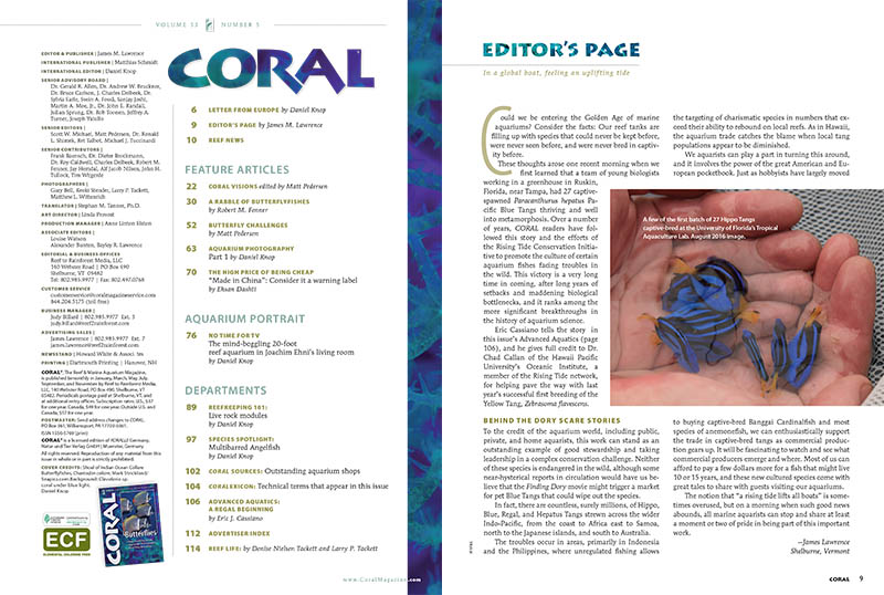 """Could we be entering the Golden Age of marine aquariums? Consider the facts: Our reef tanks are filling up with species that could never be kept before, were never seen before, and were never bred in captivity before."" - James Lawrence, on the Editor's page. Our table of contents is also shown here."