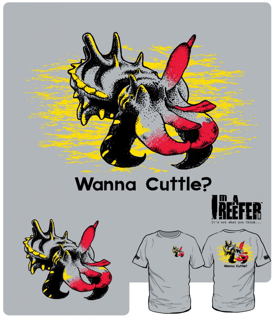 """Wanna Cuttle?"" featuring the Flamboyant Cuttlefish, another new design introduction from reef aquarium apparel company Imareefer.com"