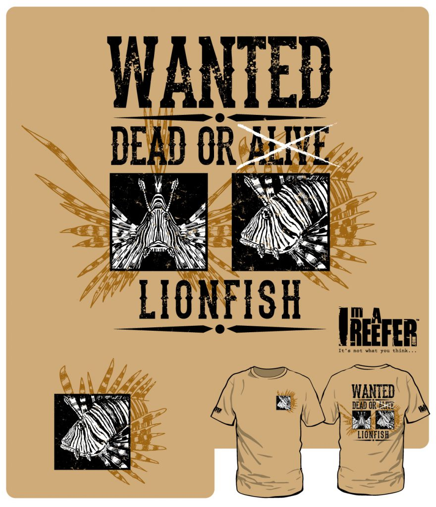 """Wanted Dead Or Alive: Lionfish"" - a new t-shirt design from Imareefer.com that alludes to Florida's war on invasive Lionfish in the Atlantic."