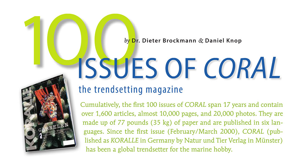 100 issues of CORAL, as published in the January/February 2017 issue of CORAL Magazine.