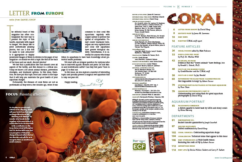 "The Table of Contents, and Daniel Knop's letter from Europe, introducing the issue. Knop writes, ""We feel that a publication like ours should cover all aspects of the hobby, and fish disease is a critical one. Today we know a lot about animal diseases, prevention strategies, and treatment options. In this issue, therefore, we have put this topic front and center in the hope that it will help you maintain the good health of your aquarium charges."""