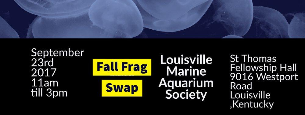 Louisville Marine Aquarium Society Fall Frag Swap Ky