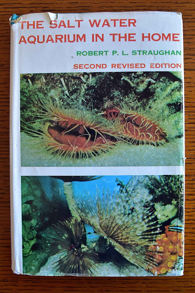 Robert Straughan's book – an early bible for marine aquarists