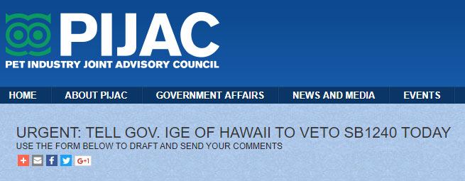 PIJAC's urgent campaign to encourage Governor Ige to veto SB1240.