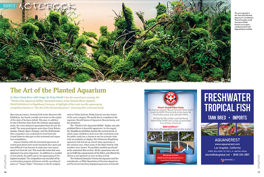 "For the second year running, the ""World of the Aquarium Hobby"" fascinated visitors at the Tierwelt-Messe (Animal-World Exhibition) in Magdeburg, Germany. See the winning aquascapes from ""The Art of the Planted Aquarium"" in the new issue."