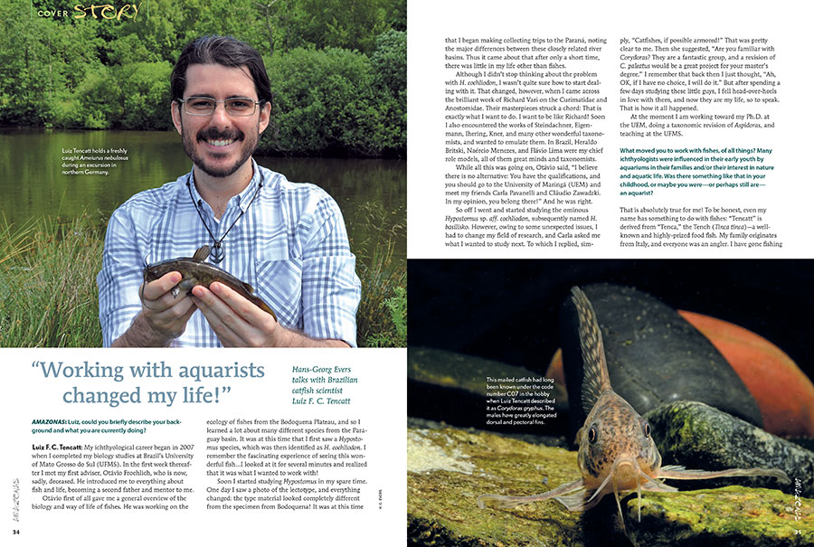 "Hans-Georg Evers talks with Brazilian catfish scientist Luiz F. C. Tencatt, who professes that, ""Working with aquarists changed my life!"""