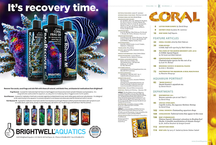 The Table of Contents for theMarch/April 2018 edition of CORAL Magazine, HOLY GRAIL Marine Breeding! You can view an online copy of the Table of Contents here.