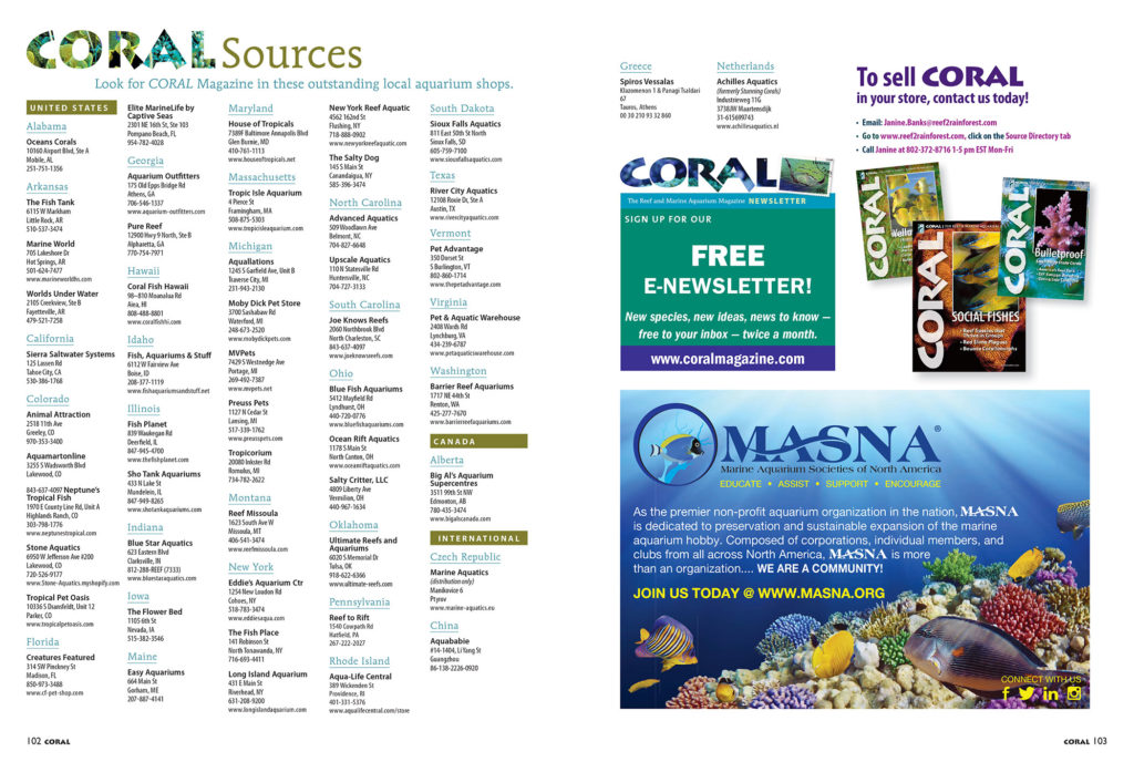 Find CORAL Magazine for sale as single issues at the VERY BEST aquarium retailers. Our sources list is always available online, which is handy when you're looking for a new local fish shop in your area!