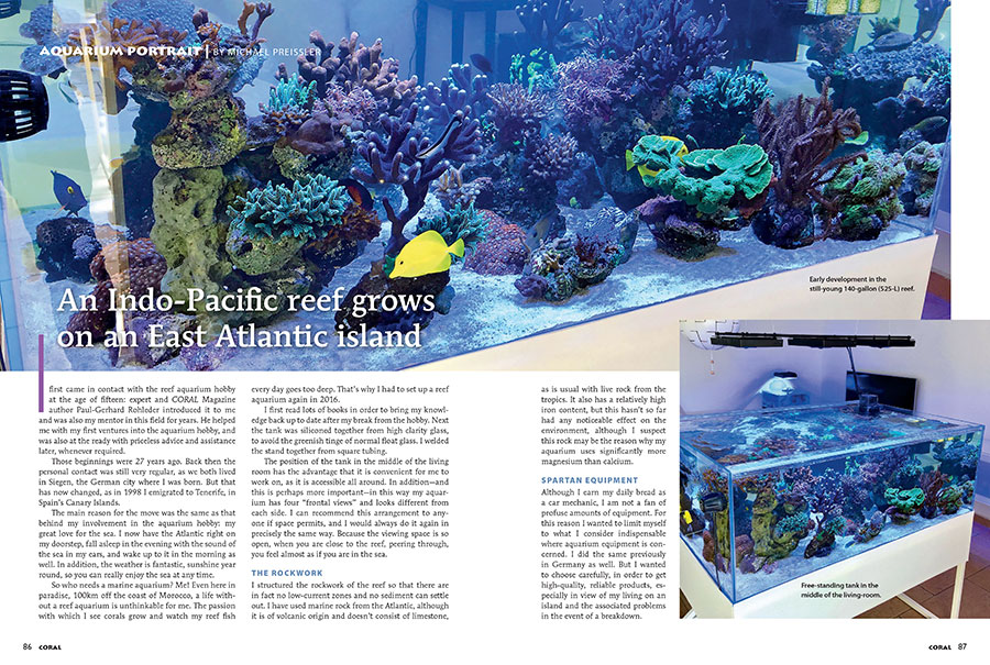 Island life can make reefkeeping a bit more challenging. Michael Preissler shares his saga of keeping an Indo-Pacific reef aquarium while living on Spain's Canary Islands.