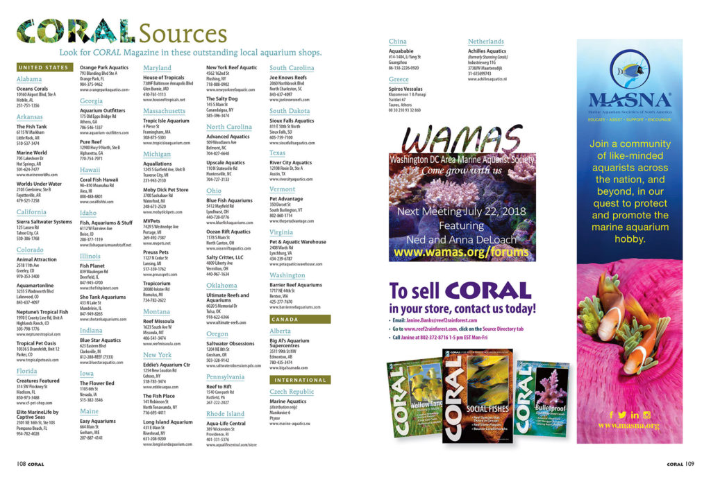 Not sure where to find your next fish or coral? Check out the very best LFSs around the county in our Sources directory. If they're smart enough to carry CORAL Magazine in their shops, you know they value the same things that make you a CORAL reader!
