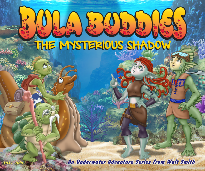 Bula Buddies: The Mysterious Shadow, is the new richly-illustrated underwater fantasy/adventure childrens book from Walt Smith.