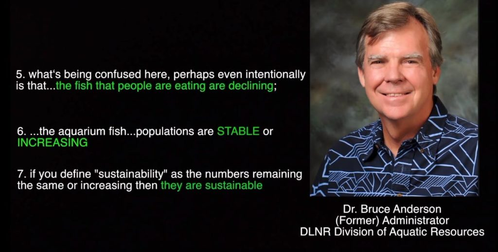 In a subsequent Hawaii Public Radio interview, Dr. Bruce Anderson, former Administrator with the Division of Aquatic Resources (DAR) at Hawaii's Department of Land and Natural Resources (DLNR), points to the actual data in response to Earthjustice allegations made.