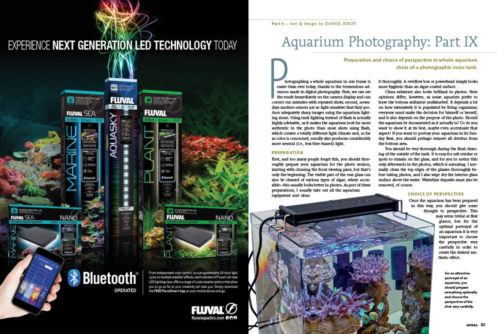 "CORAL Magazine's photography series continues as Daniel Knop tackles one of the more challenging aquarium photography topics. Learn how to get the ""Full Tank Shot:"", or FTS, as Knop discusses preparation and choice of perspective in whole-aquarium shots of a photographic nano tank."