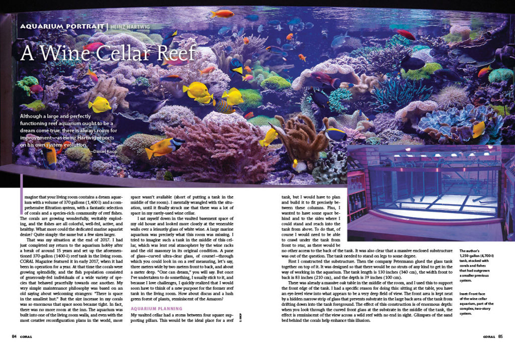 Care for some coral with your wine? Aquarist Heinz Hartwig returns to the pages of CORAL Magazine as we feature the wine cellar installation of his 1,250-gallon reef aquarium.