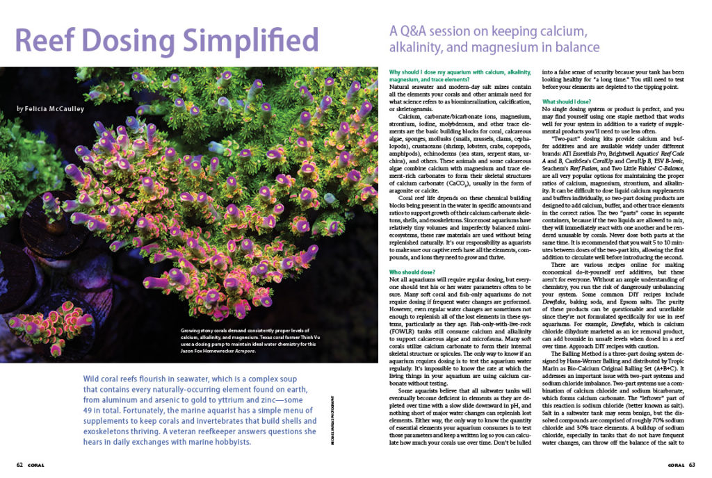 If dosing your reef tank is confusing or just never seems to work right, or you just need a refresher, Felicia McCaulley will be your guide in Reef Dosing Simplified.