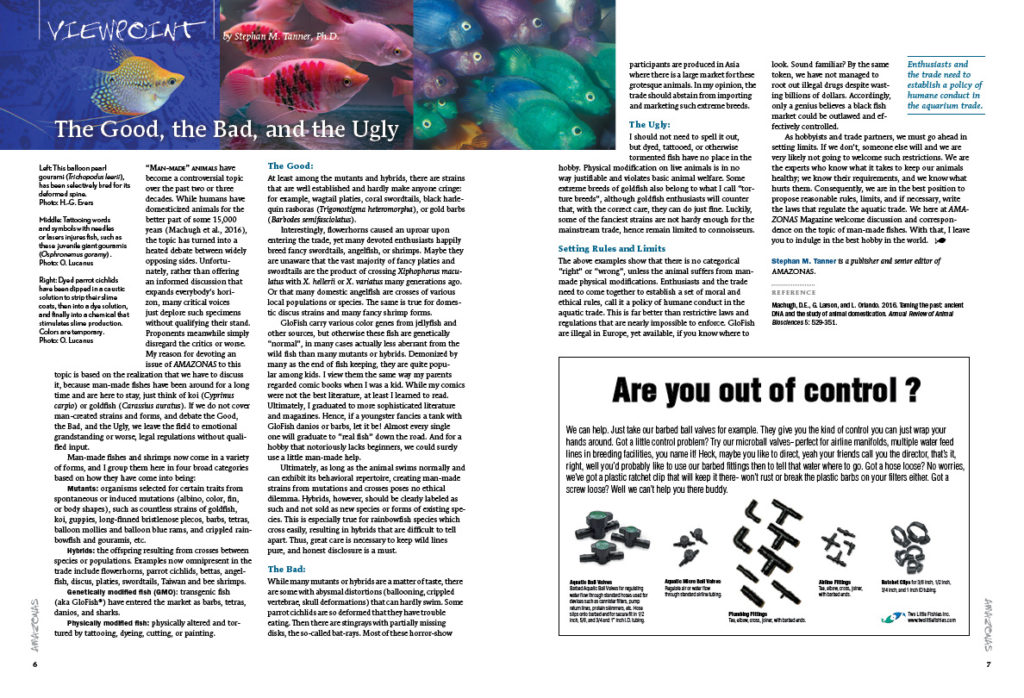 The Good, the Bad, and the Ugly: Stephan Tanner, Ph.D., shares his views on the diversity of man-made fishes in the aquarium trade.