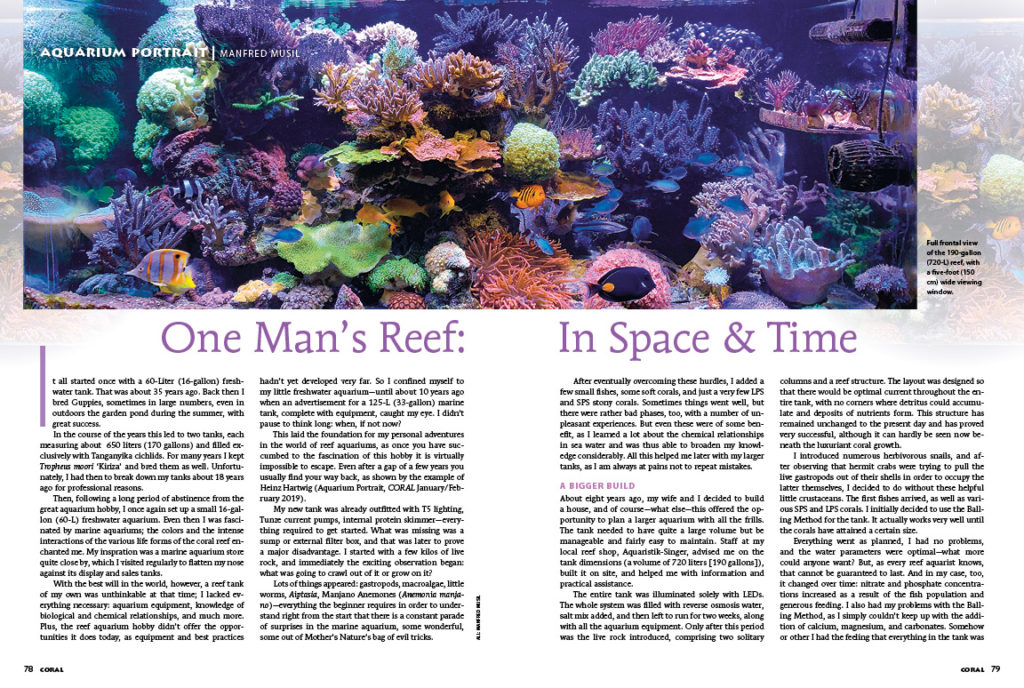 """It all started once with a 60-Liter (16-gallon) freshwater tank. That was about 35 years ago."" - Manfred Musil, describing the innocent start of his aquarium hobby, leading to our AQUARIUM PORTRAIT featuring his stunning 310-gallon reef aquarium."