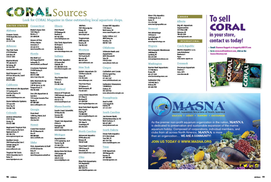 Find a directory of destination aquarium retailers with outstanding livestock, as well as your source for current and hard-to-find back issues of CORAL Magazine! You can view our sources list online anytime.