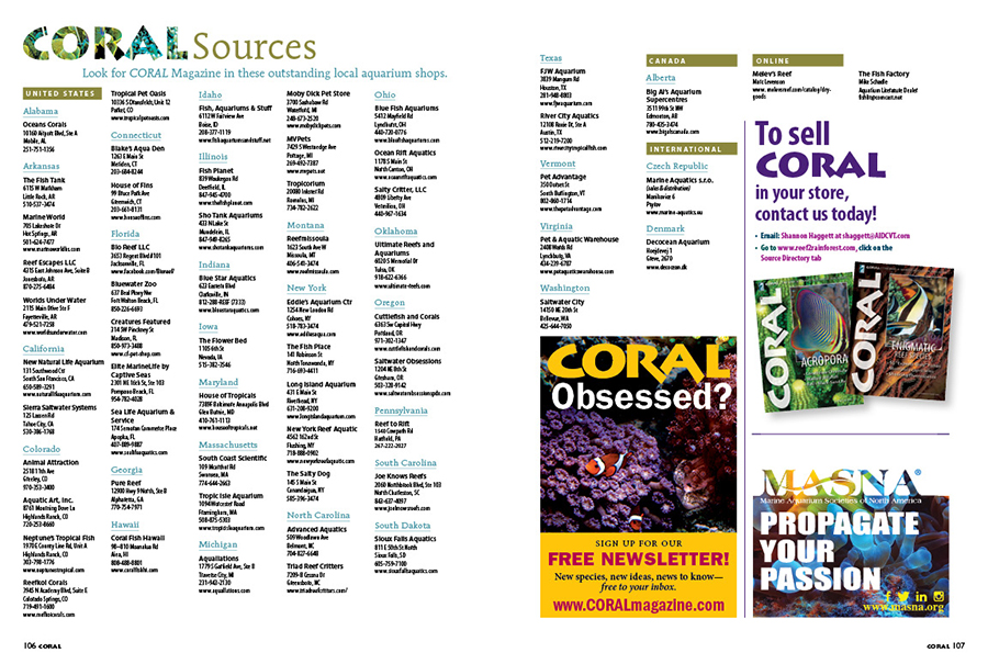 More important than ever, support your local fish store (LFS) during the ongoing pandemic! You'll find a list of some of the finest marine aquarium shops in the country in our CORAL sources directory! Be sure to tell them CORAL Magazine sent you!