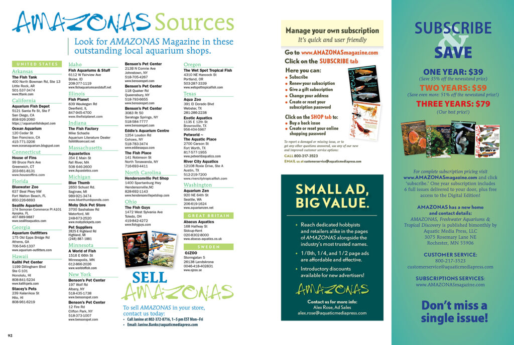 As summer draws near and we tend to pay less attention to our aquariums, please take a moment to consider supporting your local fish shop! All the retailers listed in our SOURCES page carry single-copy issues of AMAZONAS (and they might even be a great source to obtain some harder-to-find back issues)! View this list online, now!